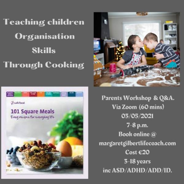 parents workshop Teaching children organisation ski8lls through cooking